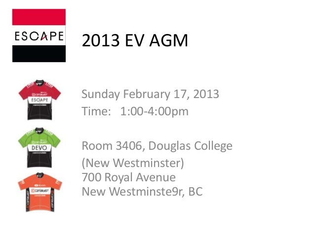 2013 EV AGMSunday February 17, 2013Time: 1:00-4:00pmRoom 3406, Douglas College(New Westminster)700 Royal AvenueNew Westmin...