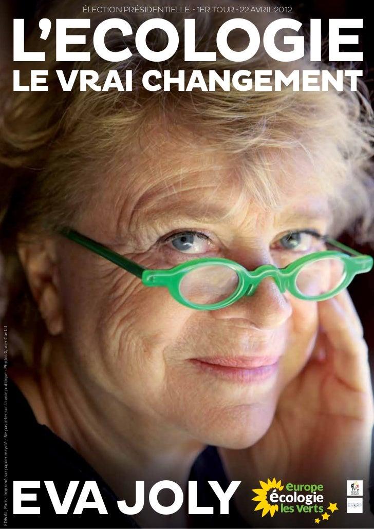 EDIVAL, Paris • Imprimé sur papier recyclé • Ne pas jeter sur la voie publique • Photos Xavier CantatEva Joly             ...