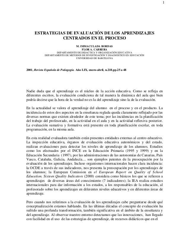 1 ESTRATEGIAS DE EVALUACIÓN DE LOS APRENDIZAJES CENTRADOS EN EL PROCESO M. IMMACULADA BORDAS FLOR A. CABRERA DEPARTAMENTO ...