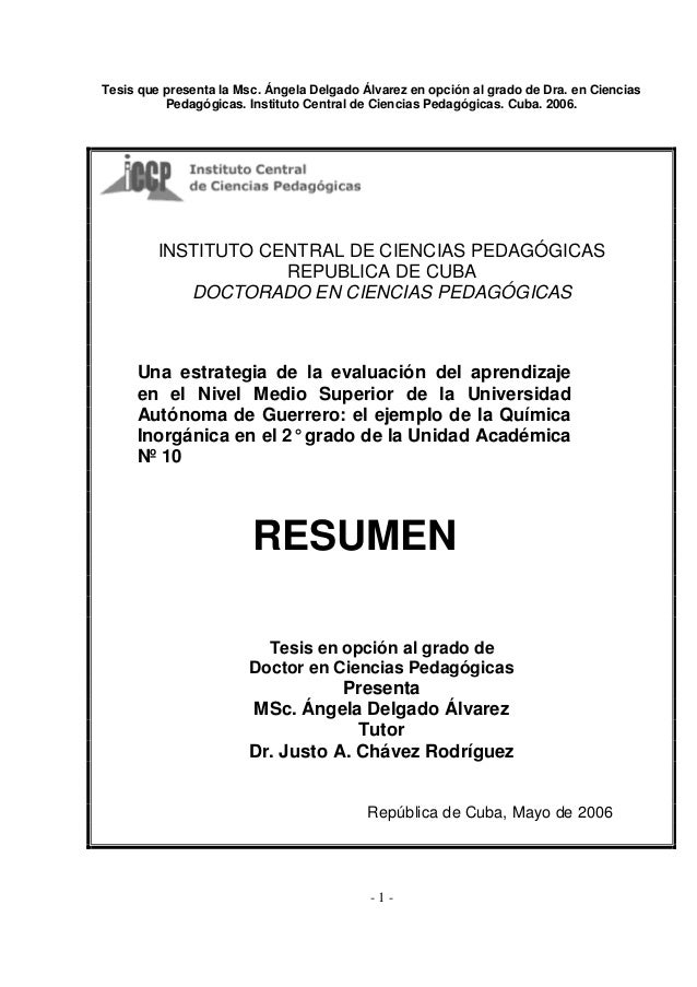 Tesis que presenta la Msc. Ángela Delgado Álvarez en opción al grado de Dra. en Ciencias Pedagógicas. Instituto Central de...