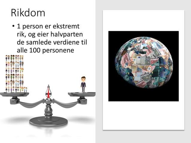 Rikdom • 1 person er ekstremt rik, og eier halvparten de samlede verdiene til alle 100 personene