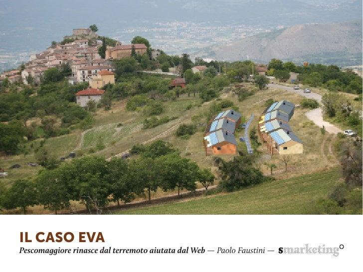 IL CASO EVAPescomaggiore rinasce dal terremoto aiutata dal Web — Paolo Faustini —