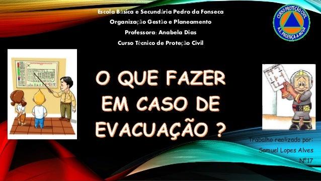 Escola Básica e Secundária Pedro da Fonseca Organização Gestão e Planeamento Professora: Anabela Dias Curso Técnico de Pro...
