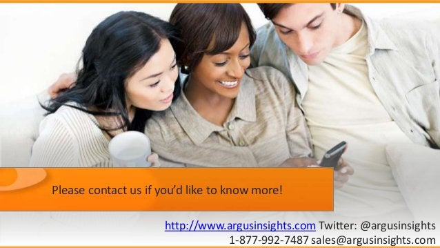 Please contact us if you'd like to know more!  http://www.argusinsights.com Twitter: @argusinsights  1-877-992-7487 sales@...