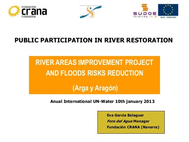 PUBLIC PARTICIPATION IN RIVER RESTORATION     RIVER AREAS IMPROVEMENT PROJECT        AND FLOODS RISKS REDUCTION           ...