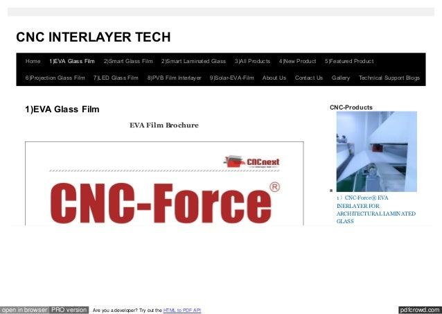 CNC INTERLAYER TECH       Home     1)EVA Glass Film     2)Smart Glass Film        2)Smart Laminated Glass       3)All Prod...