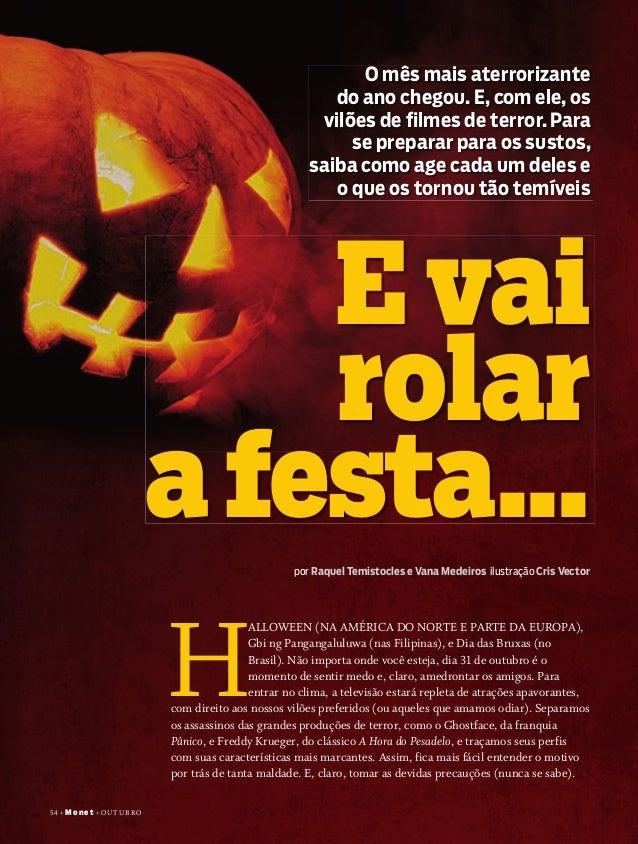 54+ Monet+ outubro por Raquel Temistocles e Vana Medeiros ilustração Cris Vector E vai rolar afesta... O mês mais aterrori...