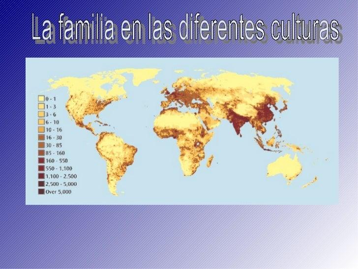 <ul><ul><li>M.C.R.Z </li></ul></ul>La familia en las diferentes culturas