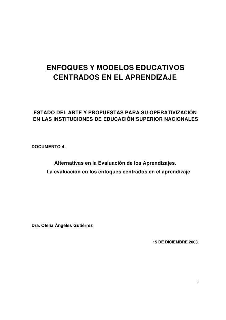 ENFOQUES Y MODELOS EDUCATIVOS         CENTRADOS EN EL APRENDIZAJE    ESTADO DEL ARTE Y PROPUESTAS PARA SU OPERATIVIZACIÓN ...