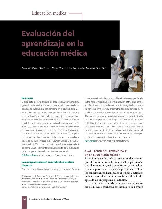 Educación médica  Evaluación del aprendizaje en la educación médica  Foto: Nayeli Zaragoza  Fernando Flores Hernándeza, Na...