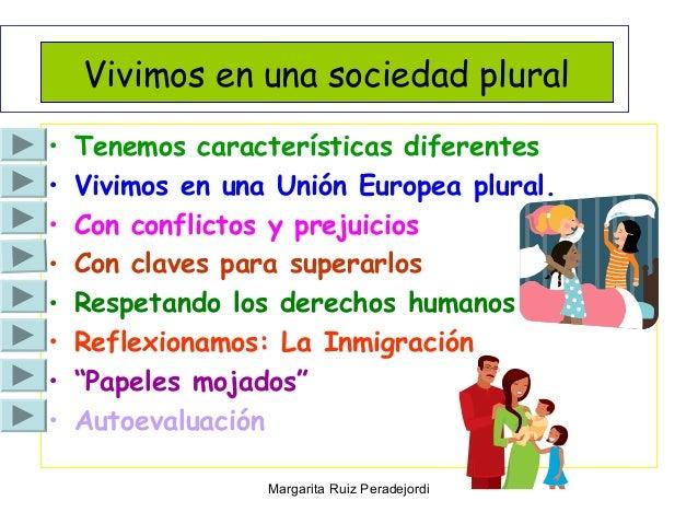 Una sociedad plural Slide 2