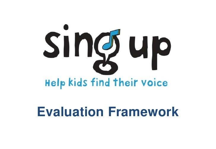 Evaluation Framework<br />