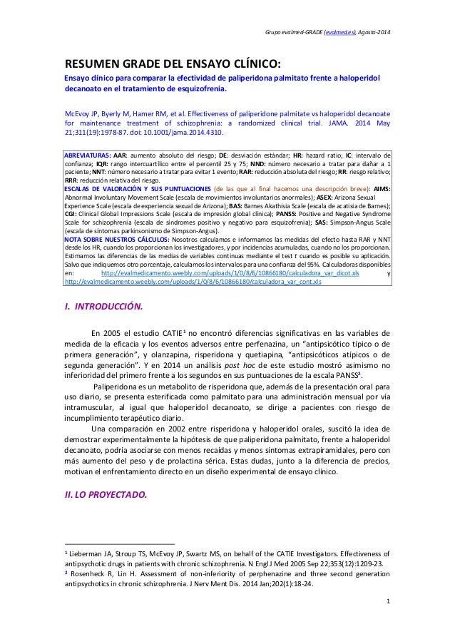 Grupo evalmed-GRADE (evalmed.es), Agosto-2014 1 RESUMEN GRADE DEL ENSAYO CLÍNICO: Ensayo clínico para comparar la efectivi...