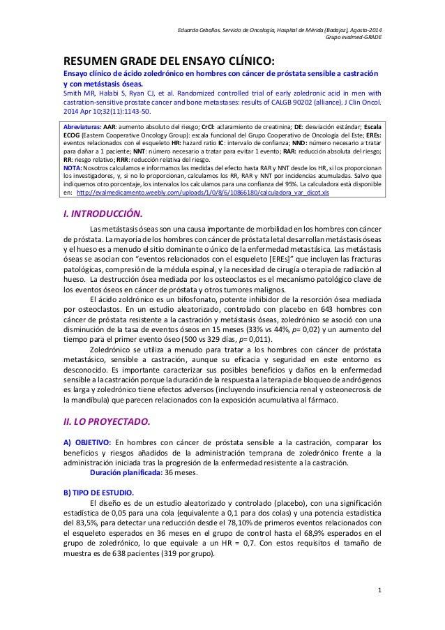 Eduardo Ceballos. Servicio de Oncología, Hospital de Mérida (Badajoz), Agosto-2014  Grupo evalmed-GRADE  RESUMEN GRADE DEL...