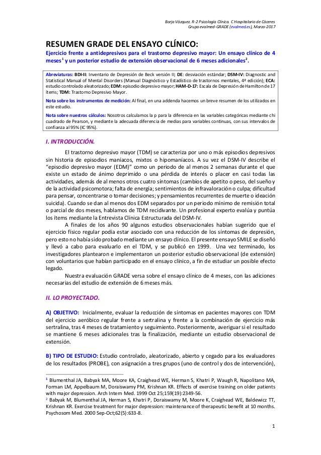 Borja Vázquez. R-2 Psicología Clínica. C Hospitalario de Cáceres Grupo evalmed-GRADE (evalmed.es), Marzo-2017 1 RESUMEN GR...
