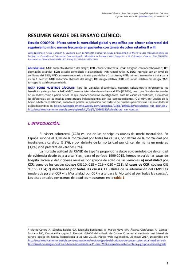 Eduardo Ceballos. Serv Oncología. Compl Hospitalario Cáceres Oficina Eval Mtos SES (evalmed.es), 12-mar-2019 1 RESUMEN GRA...