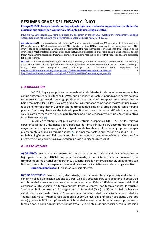 Asunción Bacaicoa. Médico de Familia. C Salud Zona Norte, Cáceres Web evalmed.es; 2-Jul-2016 1 RESUMEN GRADE DEL ENSAYO CL...