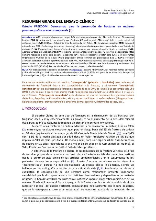 Miguel Ángel Martín de la Nava Grupo evalmed-GRADE (evalmed.es); Agosto 2013 1 RESUMEN GRADE DEL ENSAYO CLÍNICO: Estudio F...