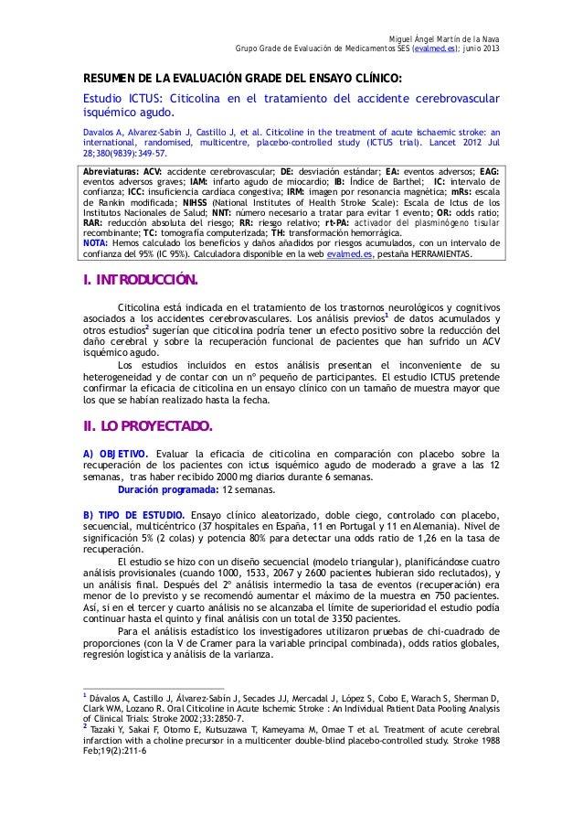 Miguel Ángel Martín de la Nava Grupo Grade de Evaluación de Medicamentos SES (evalmed.es); junio 2013 RESUMEN DE LA EVALUA...