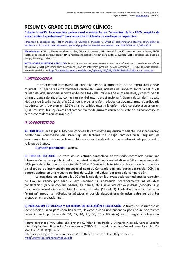 Alejandro Mateo Cotera. R-3 Medicina Preventiva. Hospital San Pedro de Alcántara (Cáceres) Grupo evalmed-GRADE (evlamed.es...