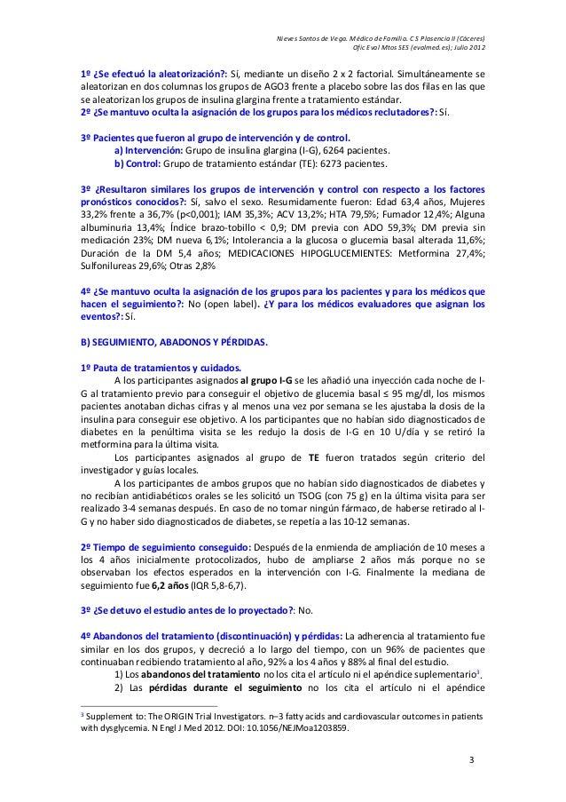 Nieves Santos de Vega. Médico de Familia. C S Plasencia II (Cáceres) Ofic Eval Mtos SES (evalmed.es); Julio 2012 3 1º ¿Se ...