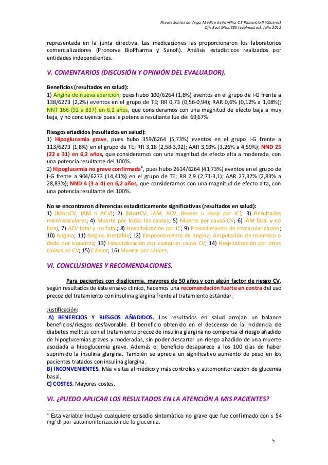 Nieves Santos de Vega. Médico de Familia. C S Plasencia II (Cáceres) Ofic Eval Mtos SES (evalmed.es); Julio 2012 5 represe...