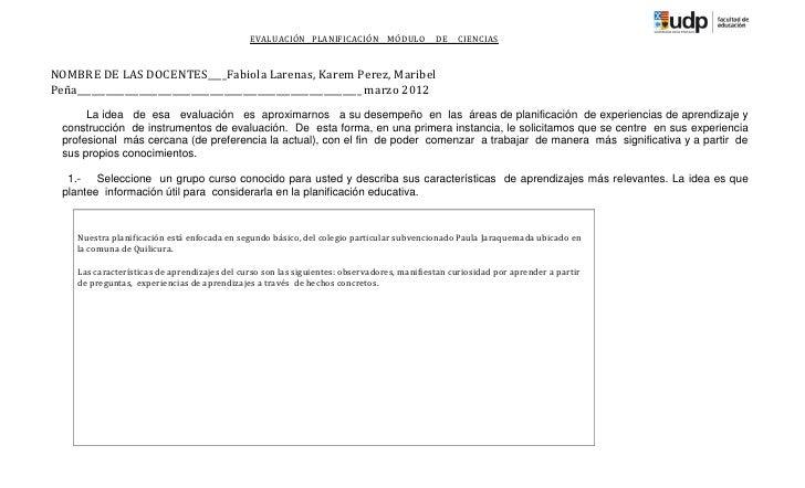 EVALUACIÓN PLANIFICACIÓN MÓDULO               DE   CIENCIASNOMBRE DE LAS DOCENTES____Fabiola Larenas, Karem Perez, Maribel...