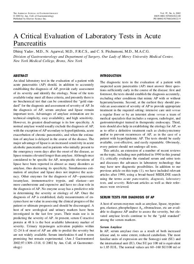 A Critical Evaluation of Laboratory Tests in Acute Pancreatitis Dhiraj Yadav, M.D., N. Agarwal, M.D., F.R.C.S., and C. S. ...