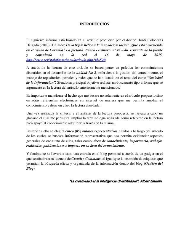 INTRODUCCIÓN El siguiente informe está basado en el artículo propuesto por el doctor Jordi Colobrans Delgado (2010). Titul...