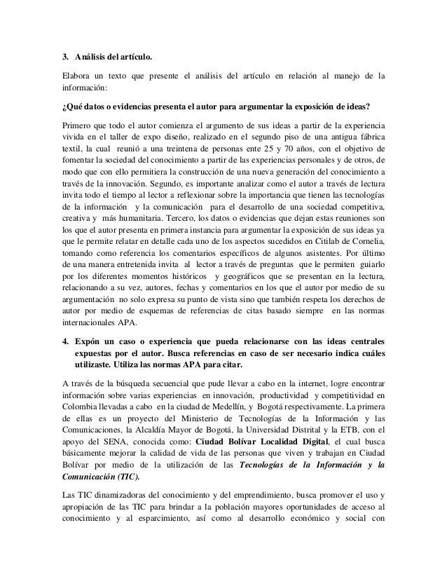 3. Análisis del artículo. Elabora un texto que presente el análisis del artículo en relación al manejo de la información: ...