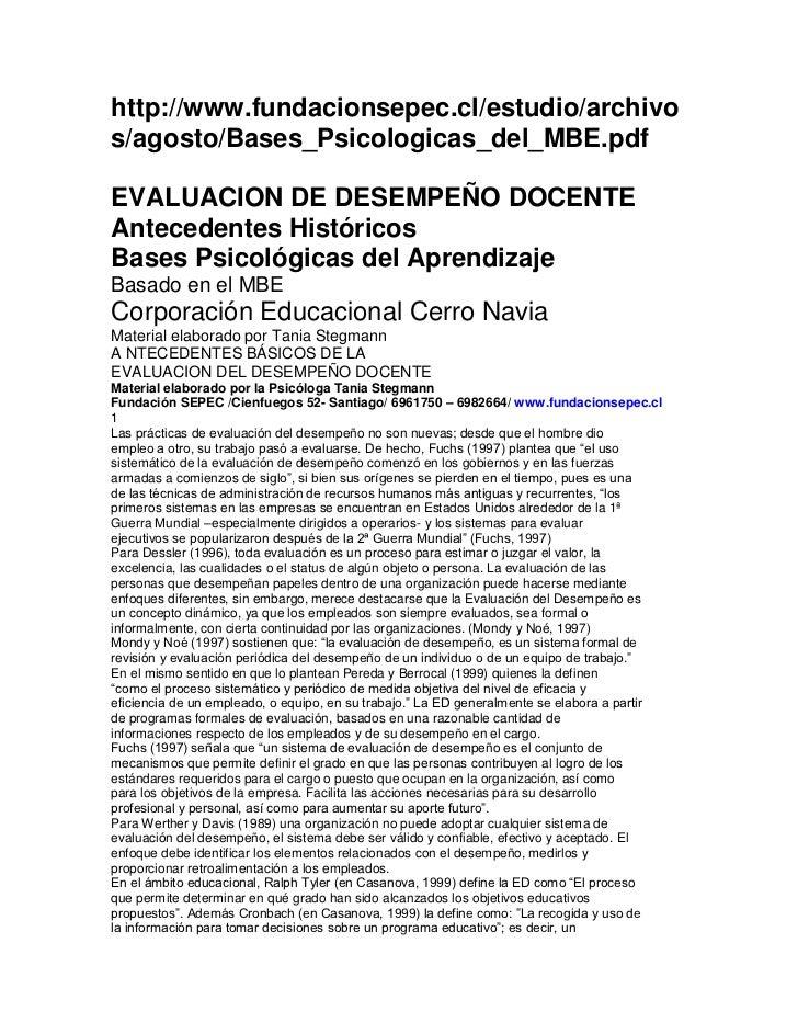 http://www.fundacionsepec.cl/estudio/archivos/agosto/Bases_Psicologicas_del_MBE.pdf<br />EVALUACION DE DESEMPEÑO DOCENTE<b...