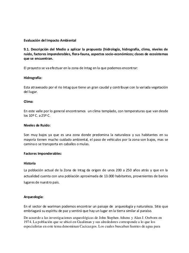 Evaluación del Impacto Ambiental9.1. Descripción del Medio a aplicar la propuesta (hidrología, hidrografía, clima, niveles...