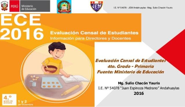 Evaluación Censal Cuarto Grado 2016