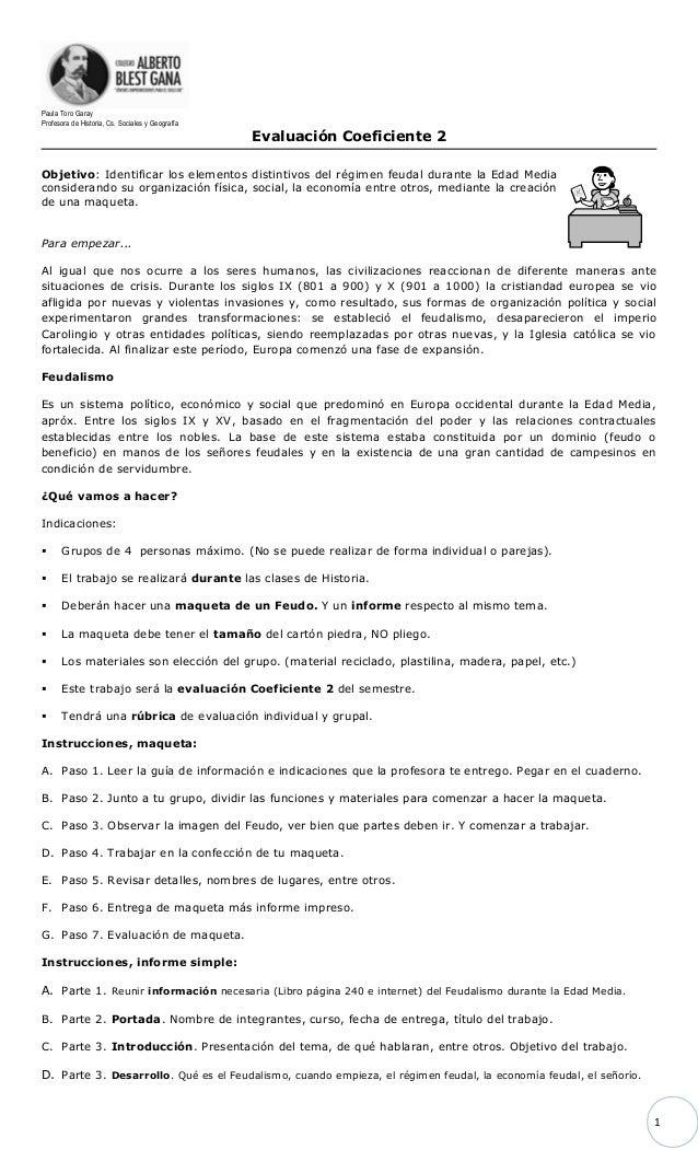 1  Paula Toro Garay  Profesora de Historia, Cs. Sociales y Geografía  Evaluación Coeficiente 2  Objetivo: Identificar los ...