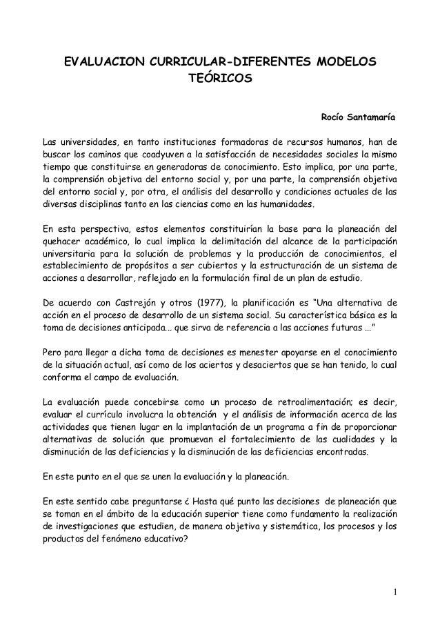 EVALUACION CURRICULAR-DIFERENTES MODELOS TEÓRICOS Rocío Santamaría Las universidades, en tanto instituciones formadoras de...