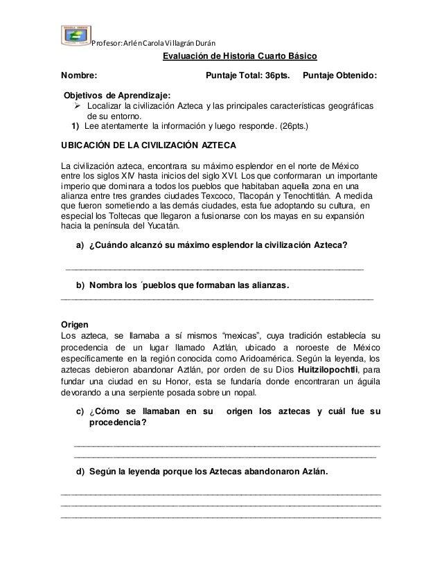 Profesor: Arlén Carola Villagrán Durán  Evaluación de Historia Cuarto Básico  Nombre: Puntaje Total: 36pts. Puntaje Obteni...