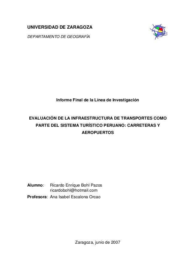 UNIVERSIDAD DE ZARAGOZA DEPARTAMENTO DE GEOGRAFÍA  Informe Final de la Línea de Investigación  EVALUACIÓN DE LA INFRAESTRU...
