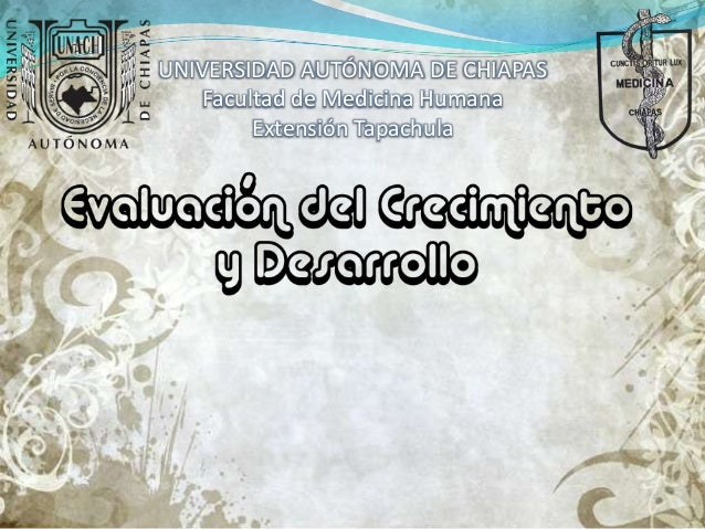 UNIVERSIDAD AUTÓNOMA DE CHIAPAS Facultad de Medicina Humana Extensión Tapachula