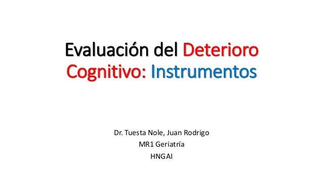 Evaluación Del Deterioro Cognitivo En El Adulto Mayor