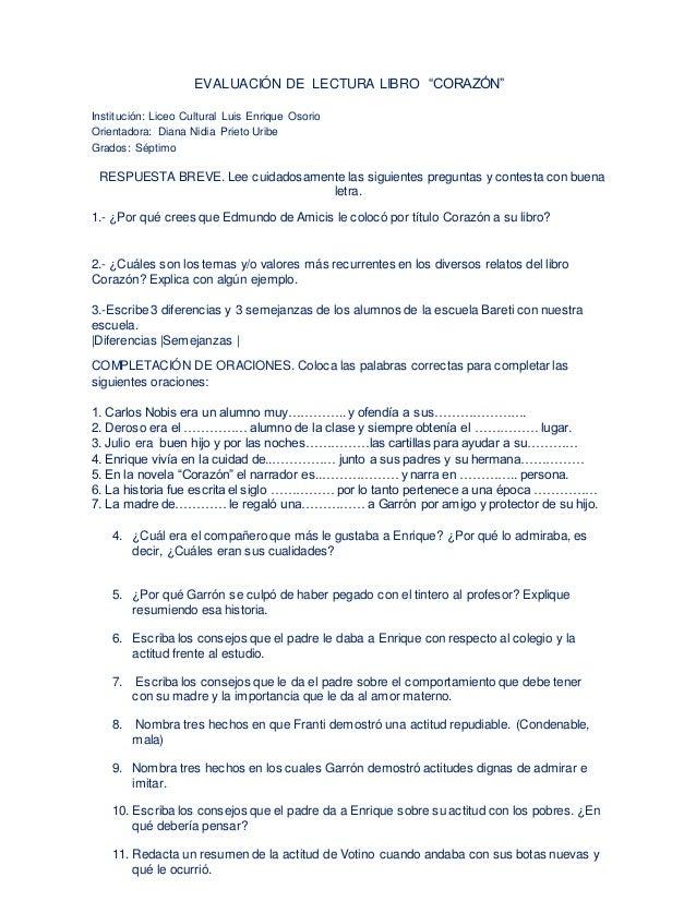 "EVALUACIÓN DE LECTURA LIBRO ""CORAZÓN"" Institución: Liceo Cultural Luis Enrique Osorio Orientadora: Diana Nidia Prieto Urib..."