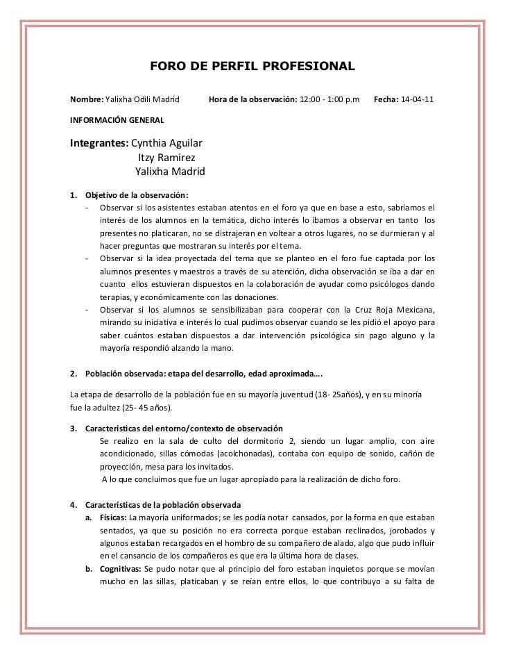 FORO DE PERFIL PROFESIONAL<br />Nombre: Yalixha Odili Madrid              Hora de la observación: 12:00 - 1:00 p.m       F...
