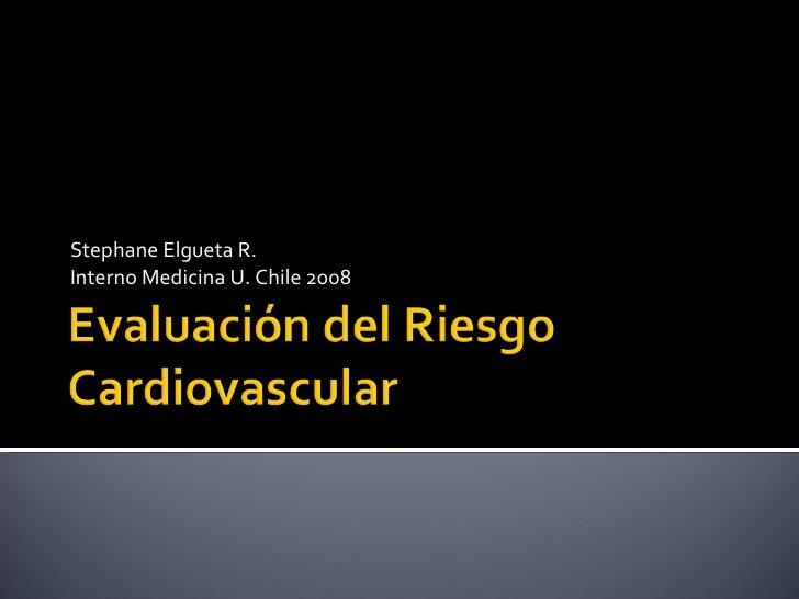 Stephane Elgueta R. Interno Medicina U. Chile 2008