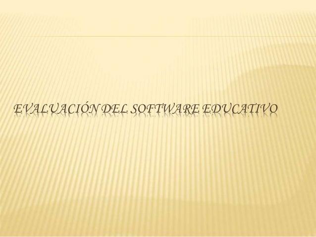 EVALUACIÓN DEL SOFTWARE EDUCATIVO