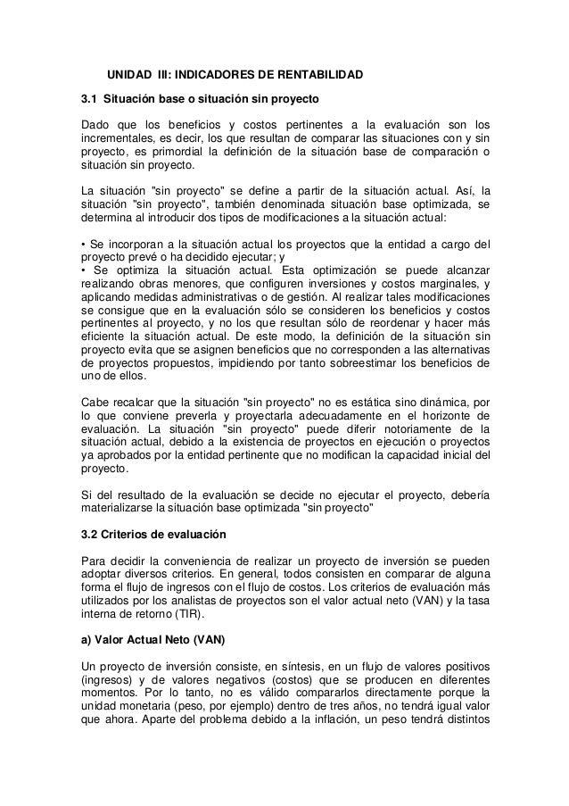 UNIDAD III: INDICADORES DE RENTABILIDAD3.1 Situación base o situación sin proyectoDado que los beneficios y costos pertine...