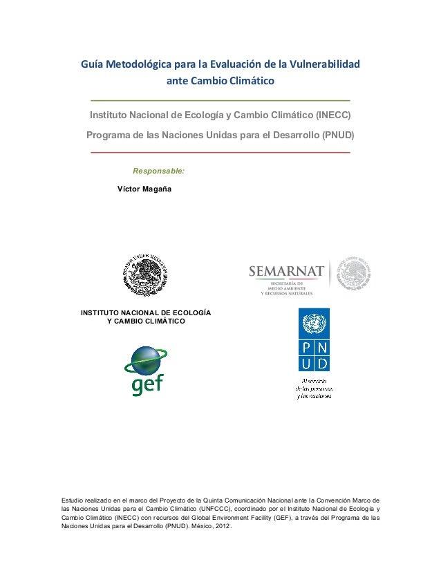 Estudio realizado en el marco del Proyecto de la Quinta Comunicación Nacional ante la Convención Marco de las Naciones Uni...