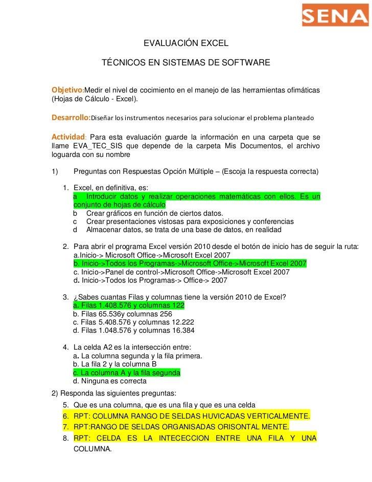 EVALUACIÓN EXCEL                  TÉCNICOS EN SISTEMAS DE SOFTWAREObjetivo:Medir el nivel de cocimiento en el manejo de la...