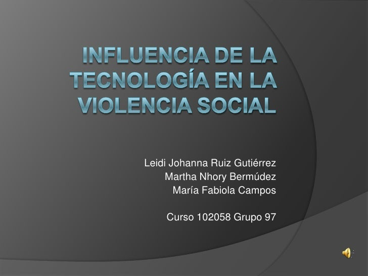 Leidi Johanna Ruiz Gutiérrez     Martha Nhory Bermúdez       María Fabiola Campos    Curso 102058 Grupo 97