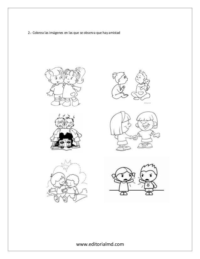 www.editorialmd.com 2.- Colorea las imágenes en las que se observa que hay amistad