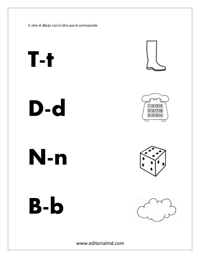 www.editorialmd.com 3.-Une el dibujo con la letra que le corresponde T-t D-d N-n B-b
