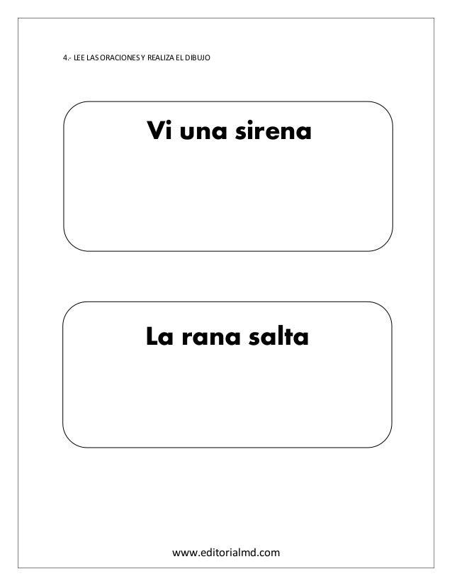 www.editorialmd.com 4.- LEE LAS ORACIONES Y REALIZA EL DIBUJO Vi una sirena La rana salta